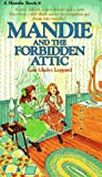 Leppard, Lois Gladys: Mandie and the Forbidden Attic
