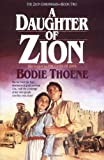 Thoene, Bodie: A Daughter of Zion: Library Edition