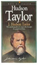 Hudson Taylor (Men of Faith) by J. Hudson…