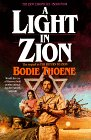 Thoene, Bodie: A Light in Zion: Library Edition