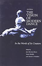 The Vision of Modern Dance: In the Words of…