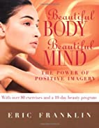 Beautiful Body, Beautiful Mind: The Power of…