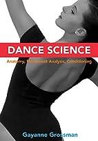 Dance Science: Anatomy, Movement Analysis,…