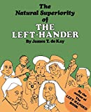 De Kay, James T.: The Natural Superiority of the Left-Hander