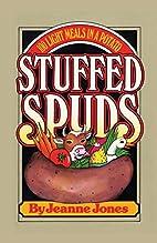 Stuffed Spuds: 100 Light Meals in a Potato…