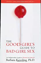 The Good Girl's Guide to Bad Girl Sex by…