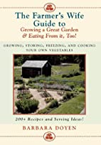 The Farmer's Wife Guide To Growing A Great…