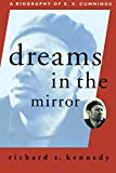 Kennedy, Richard S.: Dreams in the Mirror: A Biography of E.E. Cummings