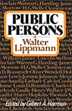 Lippmann, Walter: Public Persons