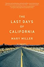 The Last Days of California by Mary Miller