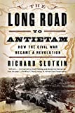 Slotkin, Richard: The Long Road to Antietam: How the Civil War Became a Revolution