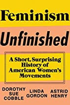 Feminism Unfinished: A Short, Surprising…