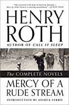 Mercy of a Rude Stream: The Complete Novels…