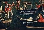 Ciao, Carpaccio!: An Infatuation by Jan…