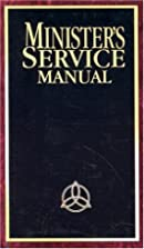 Ministers Service Manual by Clyne W. Buxton