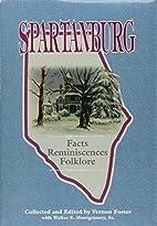 Spartanburg: Facts, Reminiscenses, Folklore…