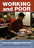 Danziger, Sheldon H.: Working and Poor: How Economic and Policy Changes Are Affecting Low-Wage Workers