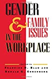 Ehrenberg, Ronald G.: Gender and Family Issues in the Workplace