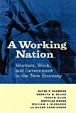 Ellwood, David T.: A Working Nation: Workers, Work, and Government in the New Economy