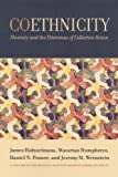 Habyarimana, James: Coethnicity: Diversity and the Dilemmas of Collective Action (Russell Sage Foundation Series on Trust (Unnumbered Paperback))