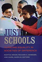 Just Schools: Pursuing Equality in Societies…