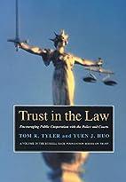 Trust in the law : encouraging public…