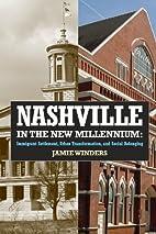 Nashville in the New Millennium: Immigrant…