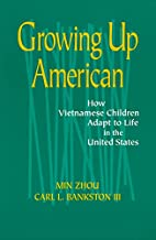 Growing Up American: How Vietnamese Children…