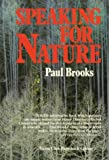 Brooks, Paul: Speaking for Nature