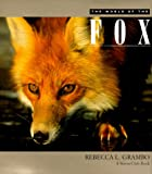 Grambo, Rebecca: The World of the Fox
