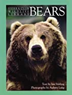 Bears (Sierra Club Wildlife Library) by Ian…