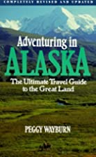 Adventuring in Alaska: The Ultimate Travel…