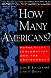 Bouvier, Leon F.: How Many Americans? : Population, Immigration, and the Environment