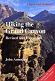 Annerino, John: Hiking the Grand Canyon,Revised and Expanded