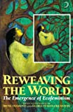 Diamond, Irene: Reweaving the World : The Emergence of Ecofeminism