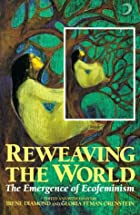 Reweaving the World: The Emergence of…