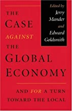 The Case Against the Global Economy: And for…
