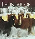 Thunder of the Mustangs: Legend and Lore of…