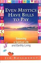 Even Mystics Have Bills to Pay: Balancing a…