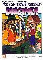 Mel Bay You Can Teach Yourself Dulcimer by…