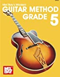 Mel Bay: Mel Bays Modern Guitar Method: Grade 5