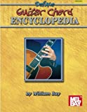 Bay, William: Mel Bay Presents Deluxe Guitar Chord Encyclopedia