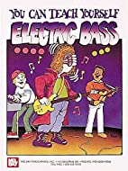 Mel Bay You Can Teach Yourself Electric Bass…