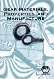 J. R. Davis: Gear Materials, Properties, and Manufacture