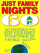 Just Family Nights by Susan Vogt