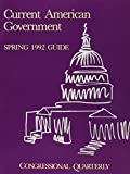 [???]: Cq Guide to Current American Government, Spring 1992