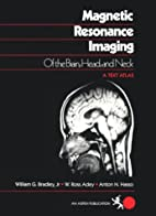 Magnetic Resonance Imaging of the Brain,…