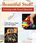 Beautiful Stuff!: Learning with Found…