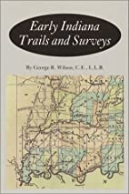 Early Indiana Trails and Surveys (Indiana…