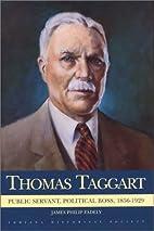 Thomas Taggart: Public Servant, Political…